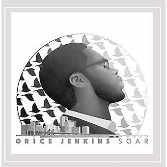 Orice Jenkins - Soar [CD] USA tuonti