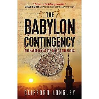 Babylon Contingency by Clifford Longley