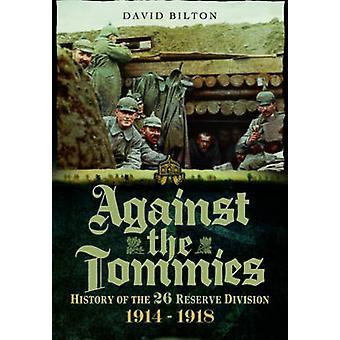 Vastaan tappaa viholliset - historia 26 varata b-osaston 1914-1918