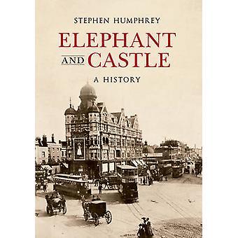 Der Elefant & Burg - eine Geschichte von Stephen Humphrey - 9781848687806