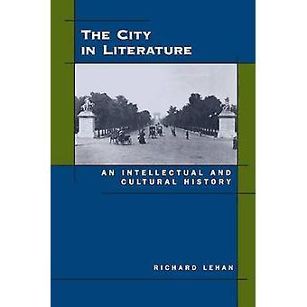 A cidade da literatura - uma história intelectual e Cultural por Richa