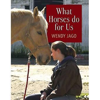 Vad hästar göra för oss av Wendy Jago - 9780851319261 bok