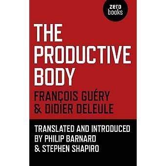 Die produktive Körper von Didier Deleule - Guyry Franyois - Stephen Shap