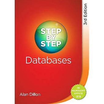 Step by Step Databases (3rd Revised edition) by Alan Dillon - 9780717