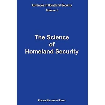 Vetenskapen om Homeland Security av Sandra F samla - Arun K Bhunia-