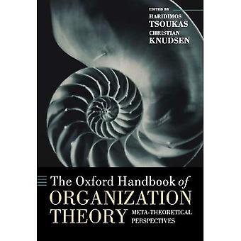 Il manuale di Oxford di teoria dell'organizzazione (Oxford manuali in Business e Management)