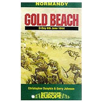 Normandian: Gold Beach - sisämaahan kuningas, kesäkuussa 1944 (Battleground Europe)