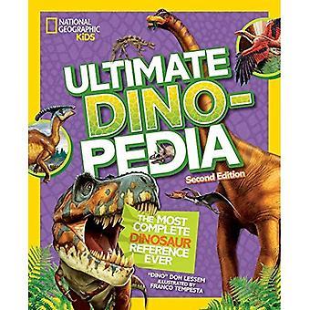 Ultimata dinosaurie Dinopedia, 2nd Edition (Dinopedia)
