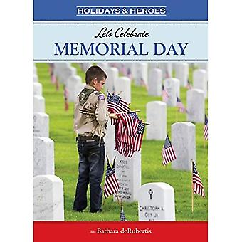 Let's Celebrate Memorial Day (Holidays & Heroes)