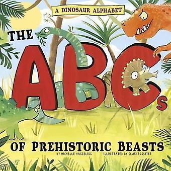 Ein Dinosaurier-Alphabet: Das ABC der prähistorischen Bestien! (Bild Sachbücher: Alphabet-Verbindung)