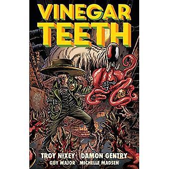Vinegar Teeth