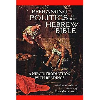 Reframing politik i den hebreiska Bibeln: en ny inledning med läsningar