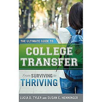 The Ultimate Guide to College overdracht: van overleven naar bloeiende