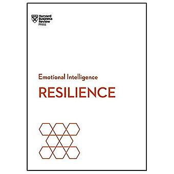 Resilience (HBR Emotional Intelligence Series) (HBR Emotional Intelligence Series)