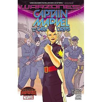 Kapteeni Marvel amp The Carol Corps by Kelly Sue Deconnick & esittäjä David Lopez