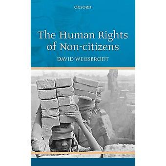 Human Rights of NonCitizens by Weissbrodt & David S