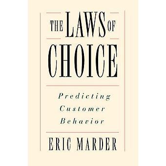 Les lois de choix prédire le comportement des clients par Marder & Eric