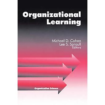 Organizational Learning by Cohen & Michael D.