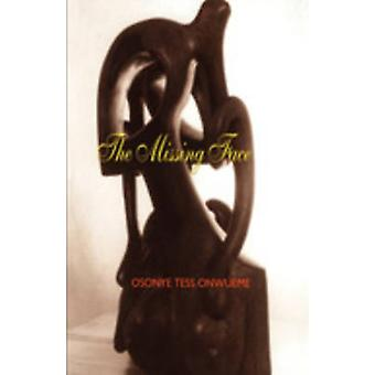 The Missing Face by Onwueme & Osonye Tess