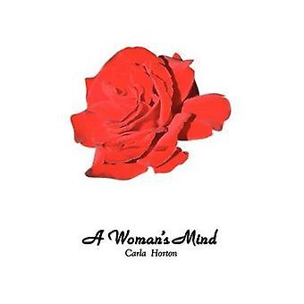 A Womans Mind by Horton & Carla