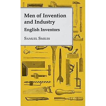 Men of Invention and Industry  English Inventors by Smiles & Samuel