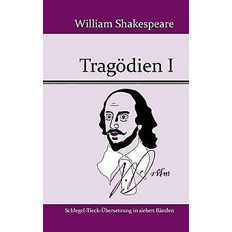 Tragdien I by William Shakespeare