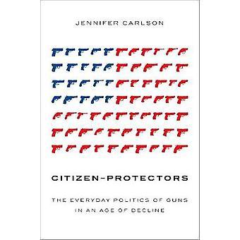 Borger-beskyttere - den daglige politik, kanoner i en alder af Declin