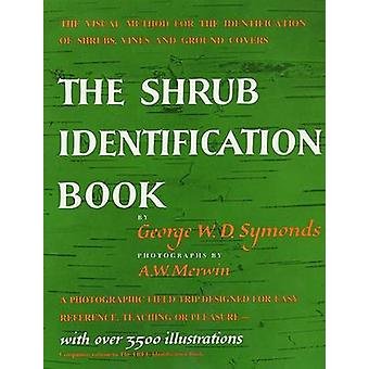 The Shrub Identification Book - The Visual Method for the Practical Id