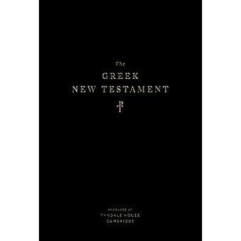 The Greek New Testament - Produced at Tyndale House - Cambridge (TruT