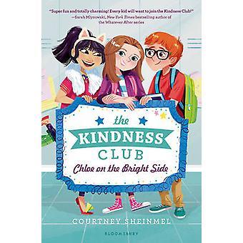 The Kindness Club - Chloe on the Bright Side by Courtney Sheinmel - 97