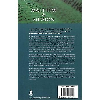 Matthew and Mission - The Gospel Through Jewish Eyes by Martin Goldsmi