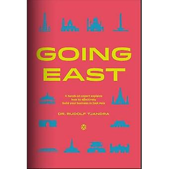 Going East by Rudolf Tjandra - 9786026990129 Book