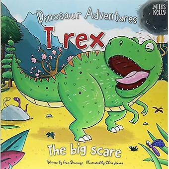 Dinosaur Adventures: T-rex - de grote schrikken