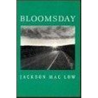 Bloomsday by Jackson Maclow - Richard Gumerre - 9780882680088 Book