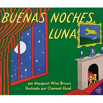 Buenas Noches Luna by Margaret Wise Brown - Clement Hurd - 9780064434