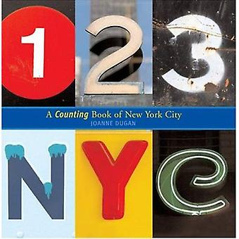 123 NYC - A Counting Book of New York City by Joanne Dugan - 978081091