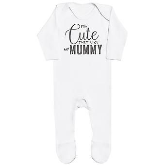 I'm Cute Just Like My Mummy Baby Romper