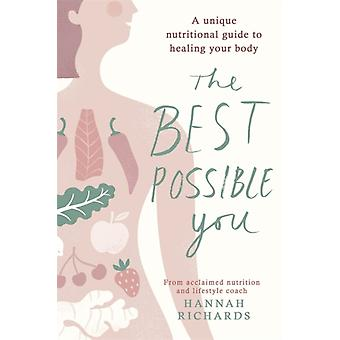 Best Possible You by Hannah Richards