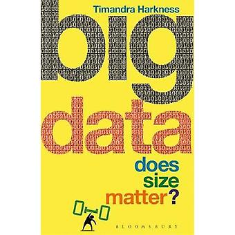 Big Data by Timandra Harkness
