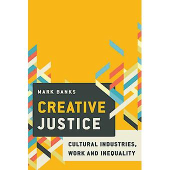 Creative Justice by Mark Banks