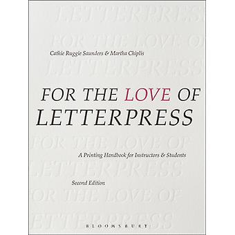 For the Love of Letterpress by Cathie Ruggie Saunders