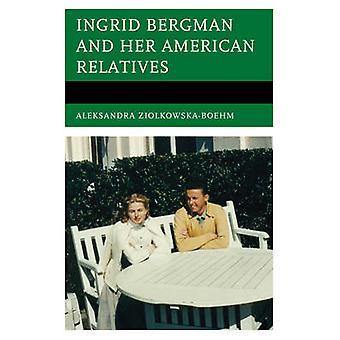 Ingrid Bergman and Her American Relatives by ZiolkowskaBoehm & Aleksandra