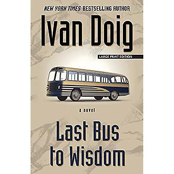 Last Bus to Wisdom (Thorndike Press Large Print Core)