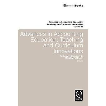 Framsteg inom redovisning utbildning undervisning och läroplaner innovationer genom Catanach & Anthony H.