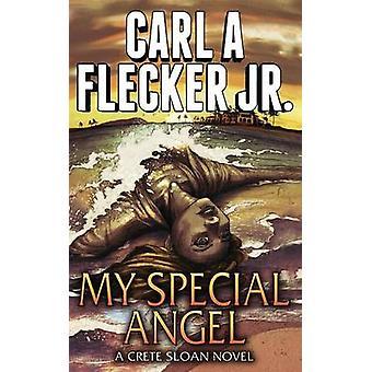 My Special Angel by Flecker Jr. & Carl A