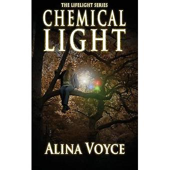 Chemical Light by Voyce & Alina