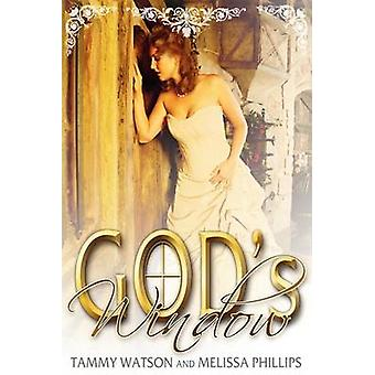 Gods Window by Watson & Tammy