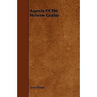 Aspects Of The Hebrew Genius by Simon & Leon