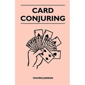 Card Conjuring by Jonson & Wilfrid