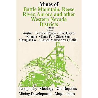 Mines of Western Nevada by Hill & J. M.